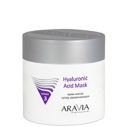 Aravia Professional - Крем-маска супер увлажняющая Hyaluronic Acid Mask, 300 мл